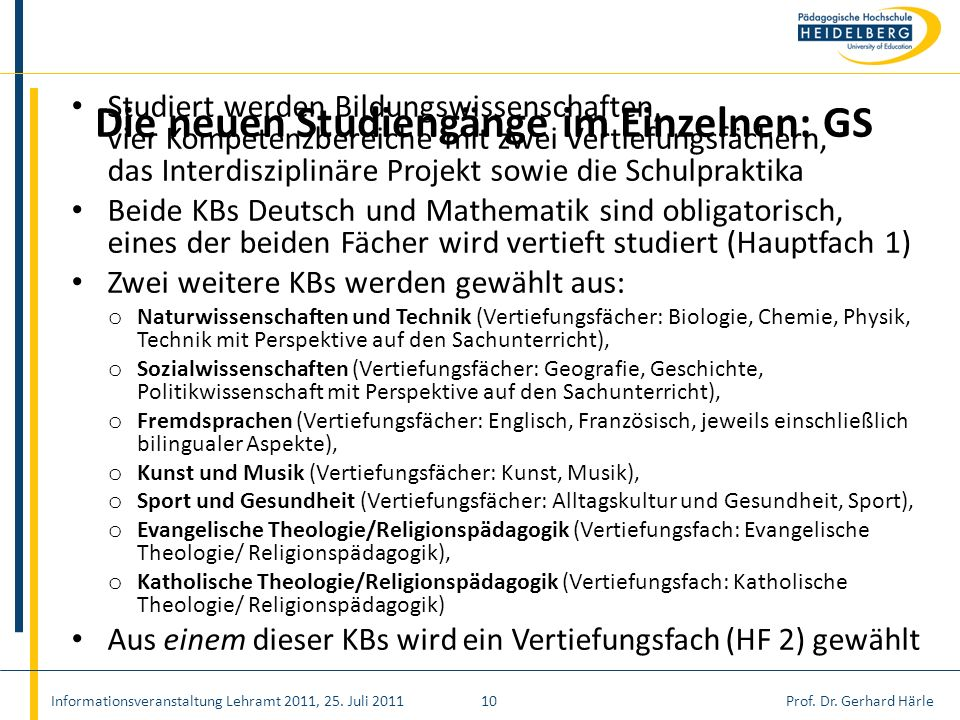 Die neuen Studiengänge im Einzelnen: GS