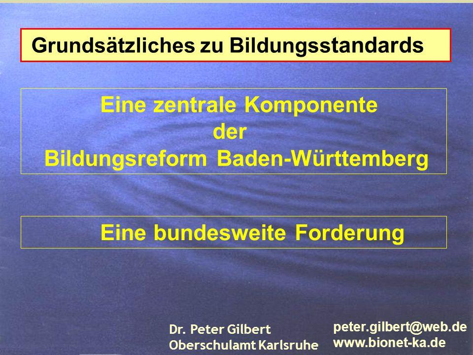 Eine zentrale Komponente der Bildungsreform Baden-Württemberg