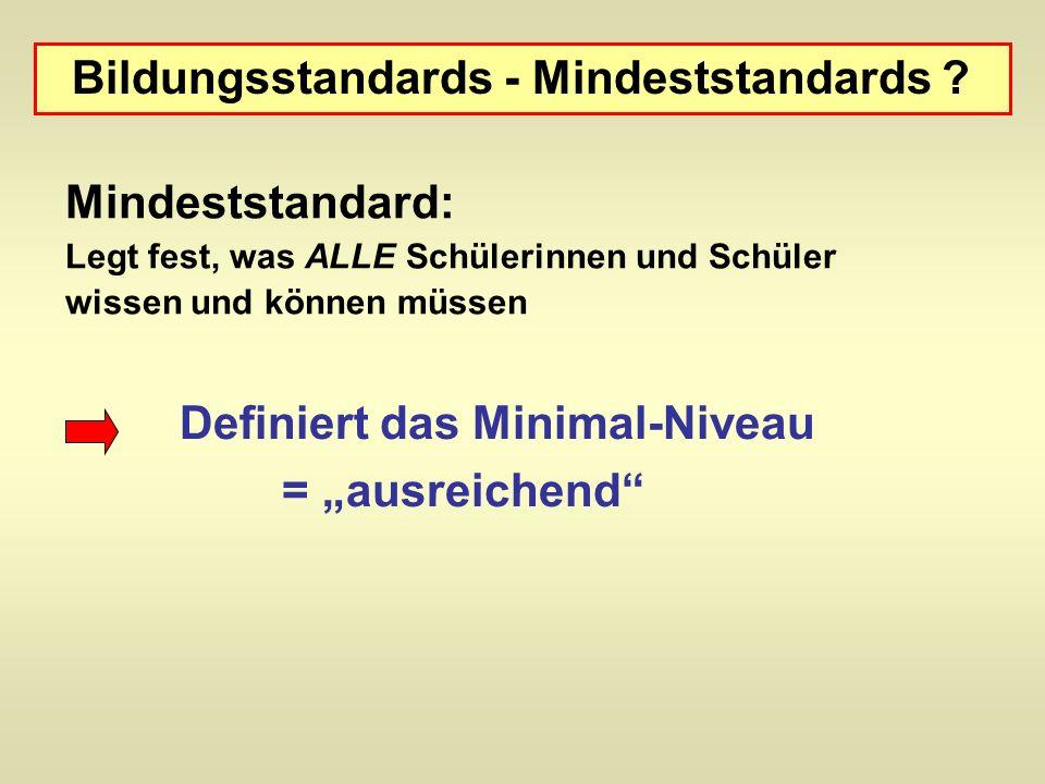 Bildungsstandards - Mindeststandards