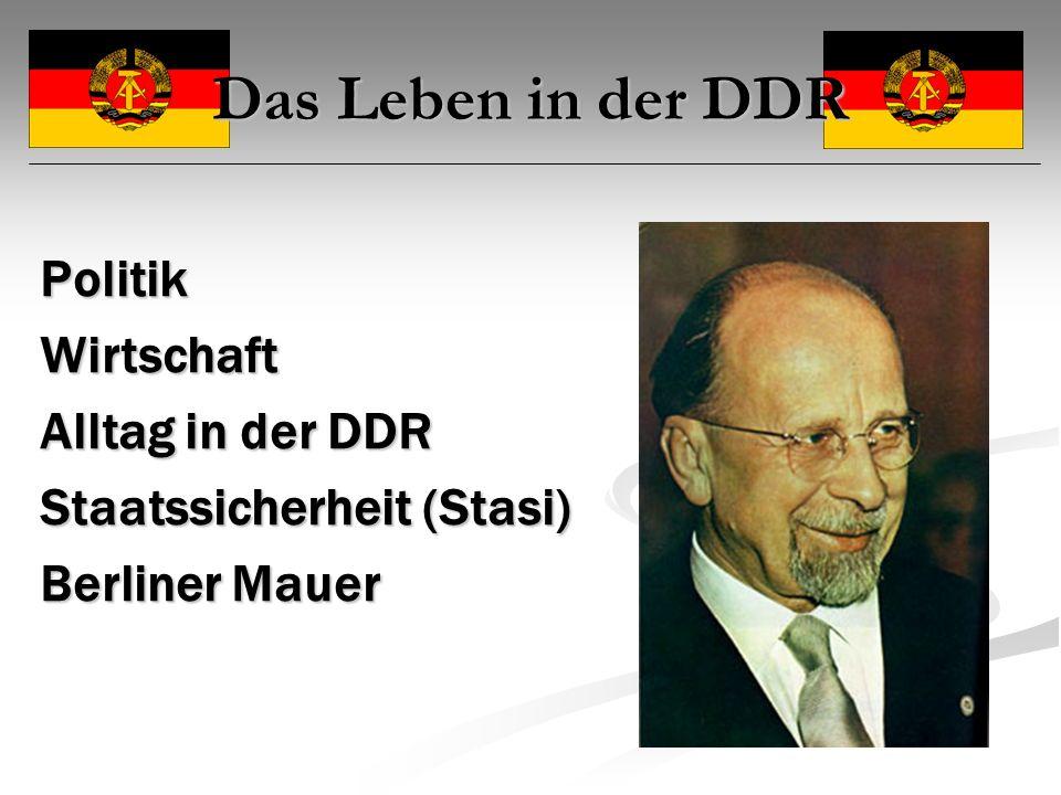 Das Leben in der DDR Politik Wirtschaft Alltag in der DDR