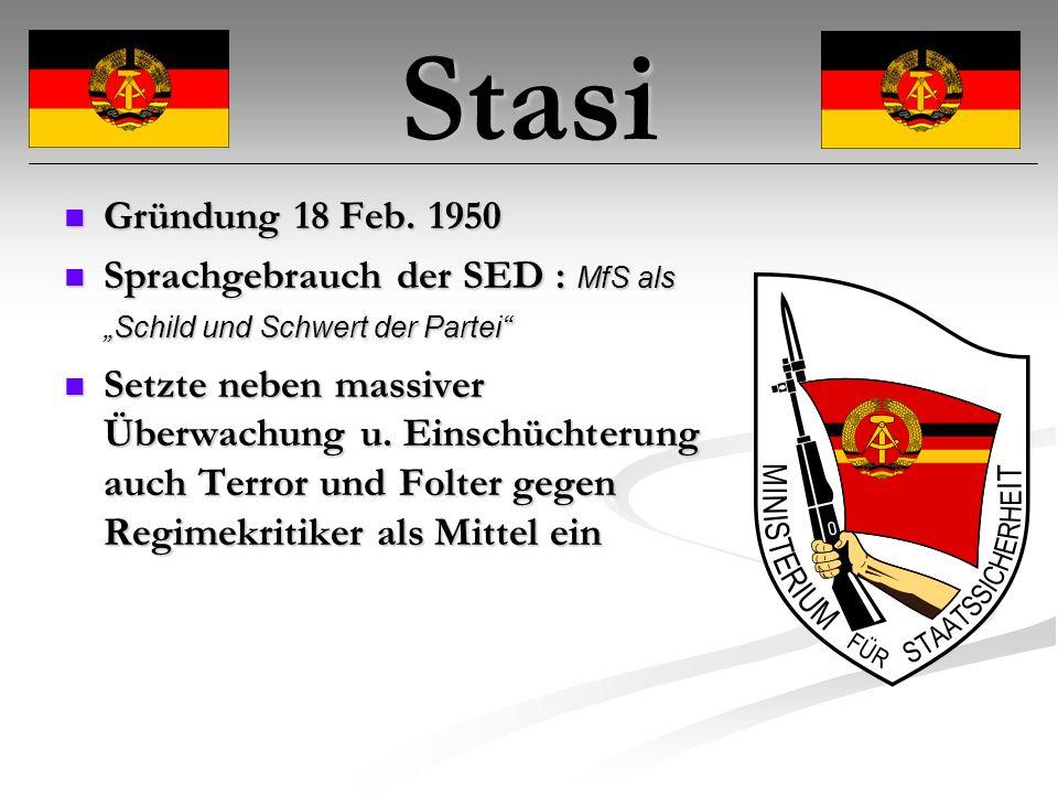 """Stasi Gründung 18 Feb. 1950. Sprachgebrauch der SED : MfS als """"Schild und Schwert der Partei"""