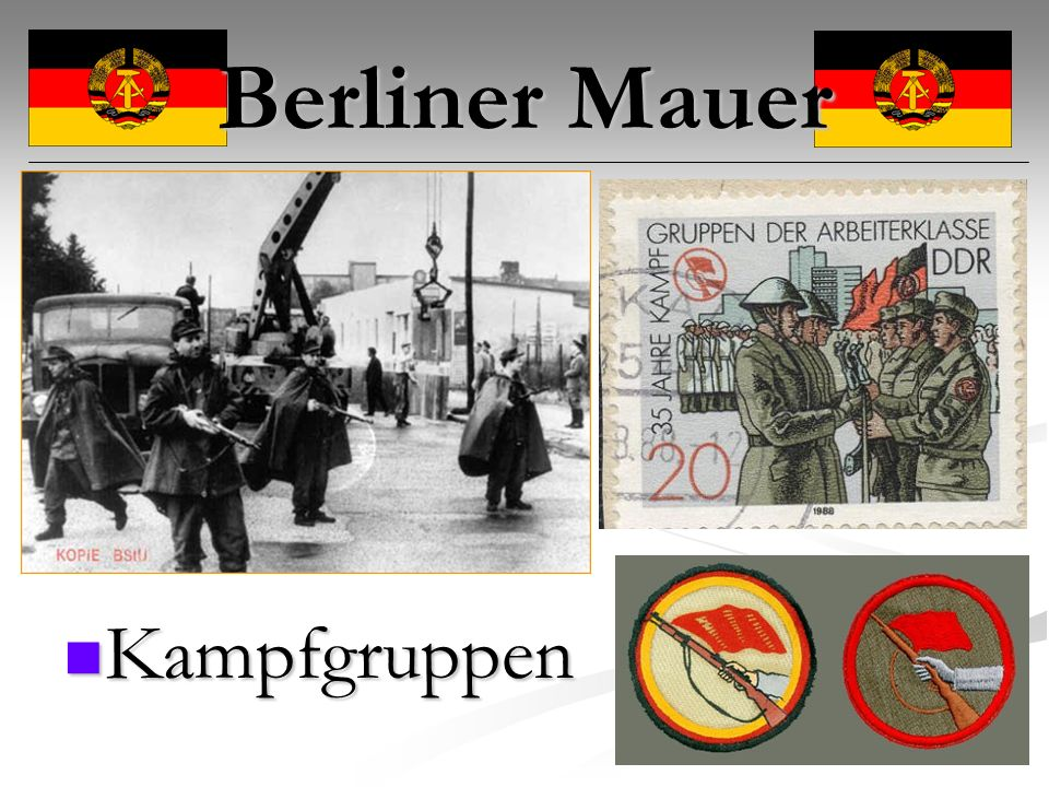 Berliner Mauer Kampfgruppen