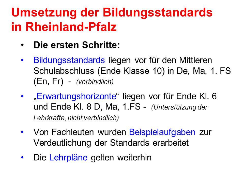 Umsetzung der Bildungsstandards in Rheinland-Pfalz