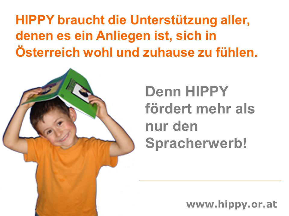 Denn HIPPY fördert mehr als nur den Spracherwerb!