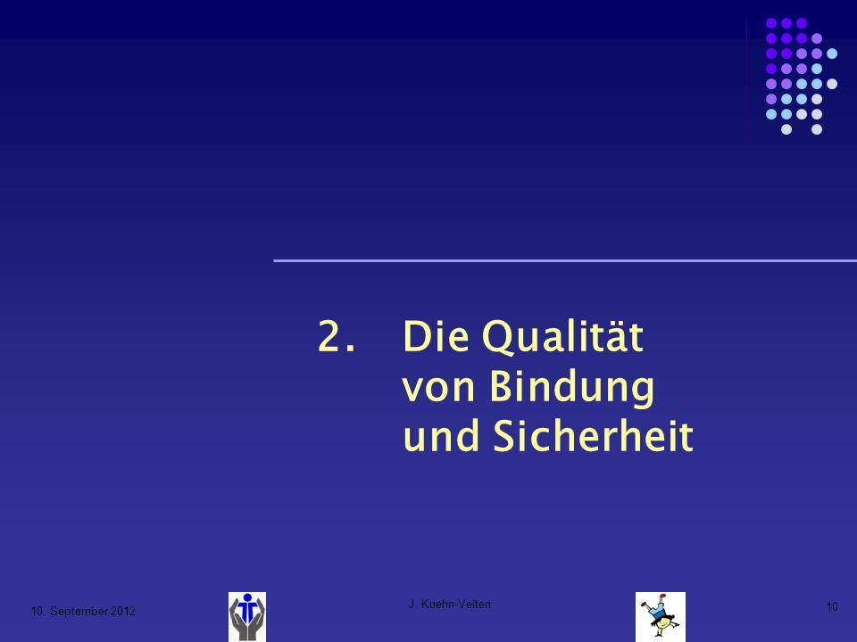 2. Die Qualität von Bindung und Sicherheit