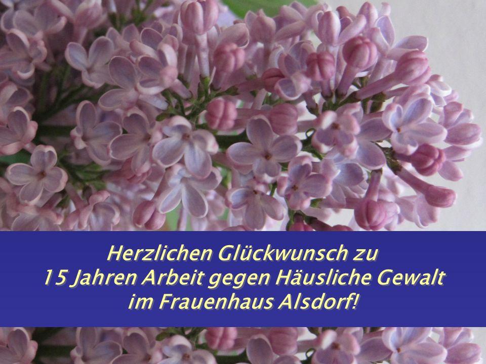 Herzlichen Glückwunsch zu 15 Jahren Arbeit gegen Häusliche Gewalt im Frauenhaus Alsdorf!