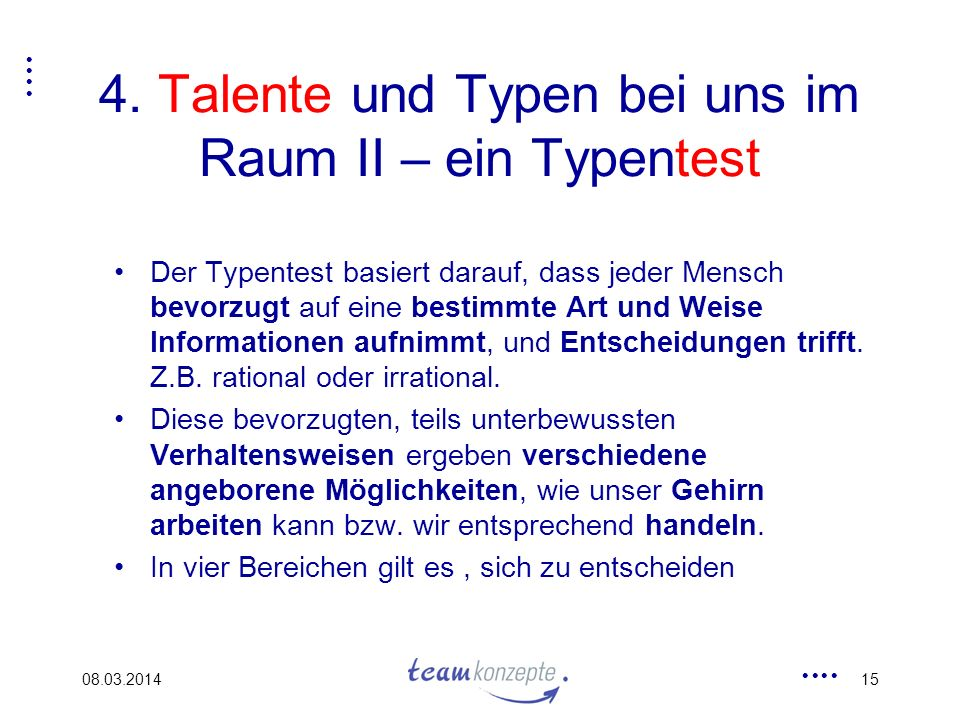 4. Talente und Typen bei uns im Raum II – ein Typentest