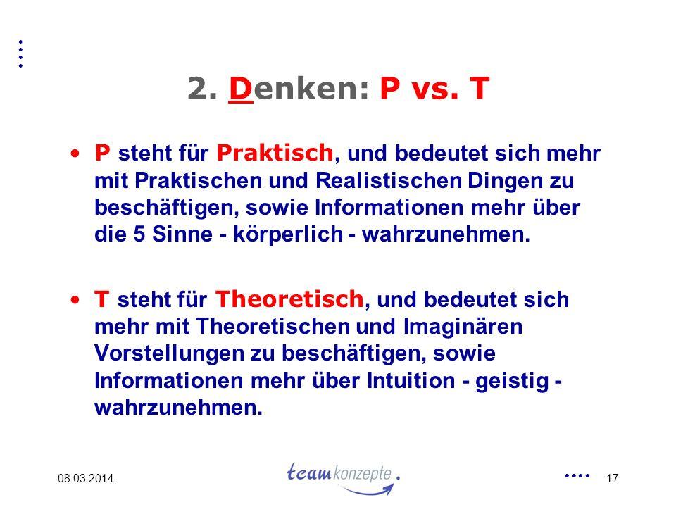 2. Denken: P vs. T