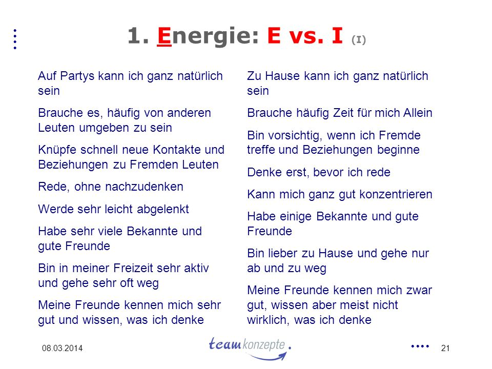 1. Energie: E vs. I (I) Auf Partys kann ich ganz natürlich sein