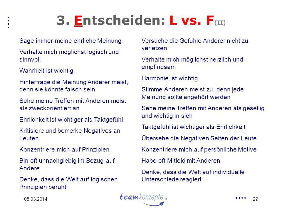 3. Entscheiden: L vs. F(II)