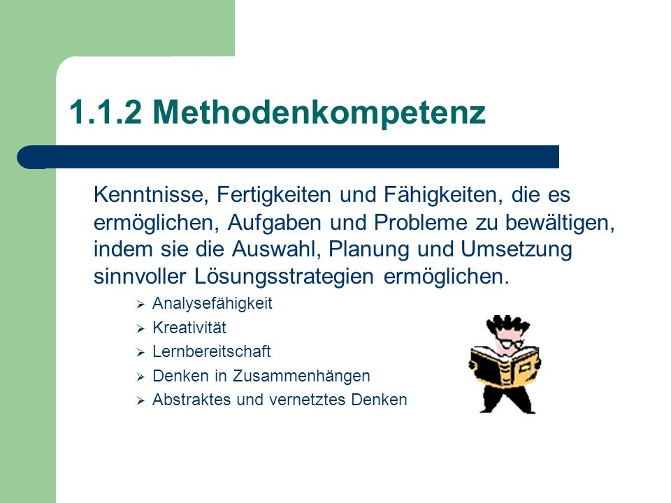 1.1.2 Methodenkompetenz