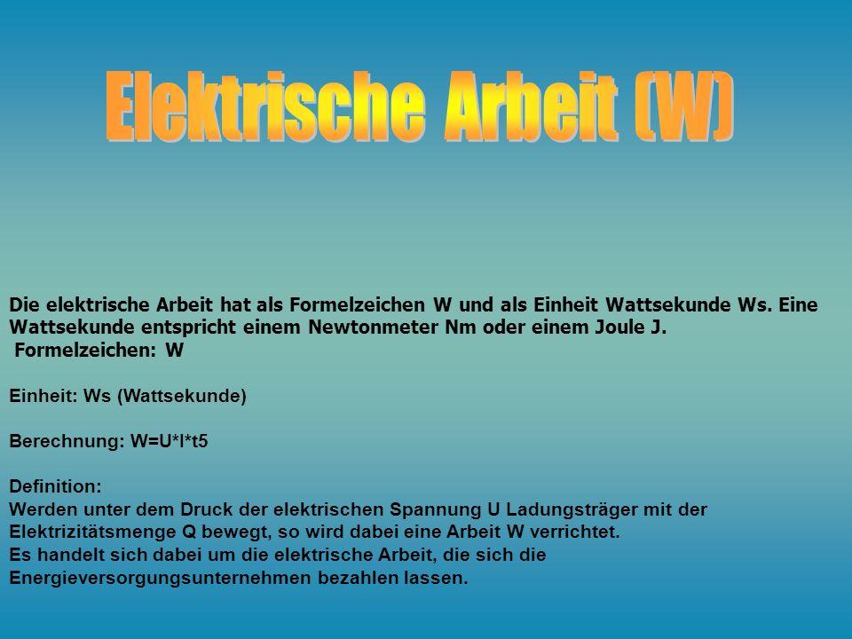 Elektrische Arbeit (W)