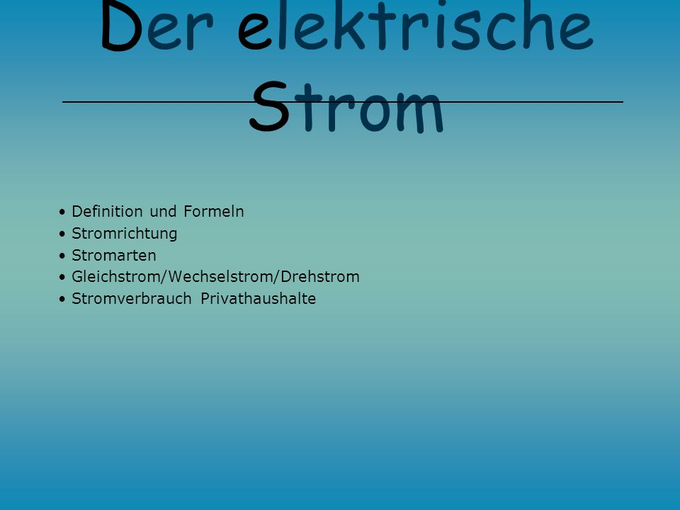 der stromkreis der elektrische strom florian schmidt ppt video online herunterladen. Black Bedroom Furniture Sets. Home Design Ideas