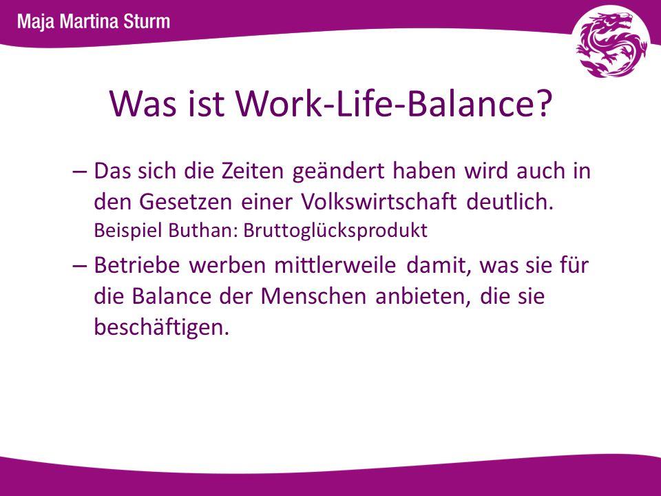 Was ist Work-Life-Balance