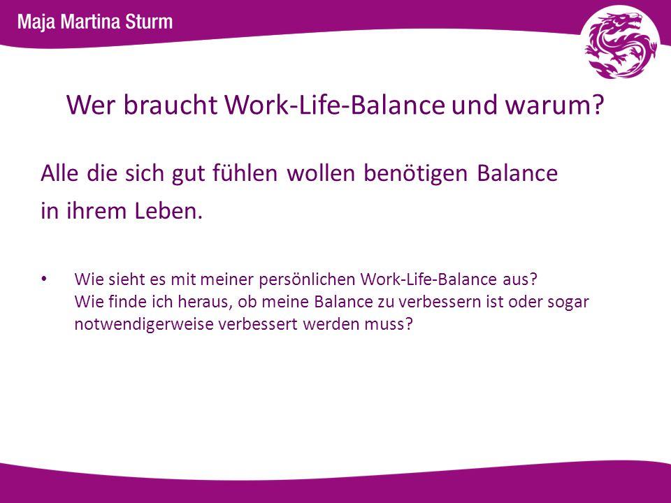 Wer braucht Work-Life-Balance und warum