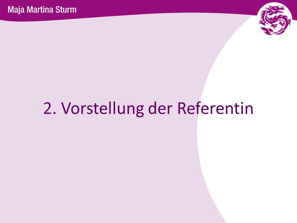 2. Vorstellung der Referentin