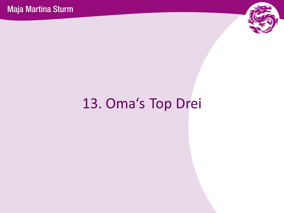 13. Oma's Top Drei 41