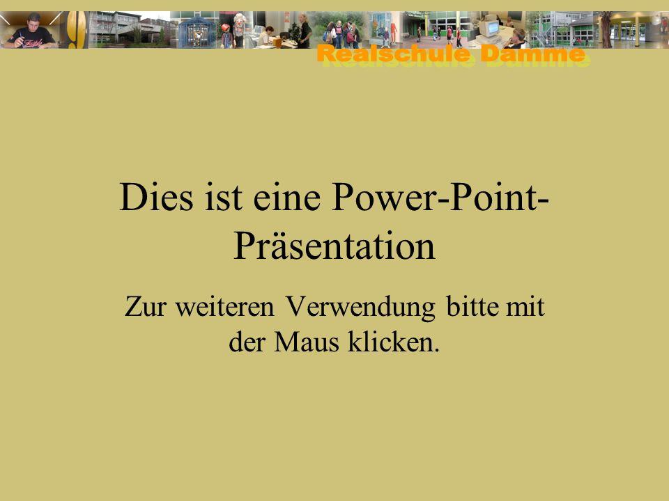 Dies ist eine Power-Point- Präsentation