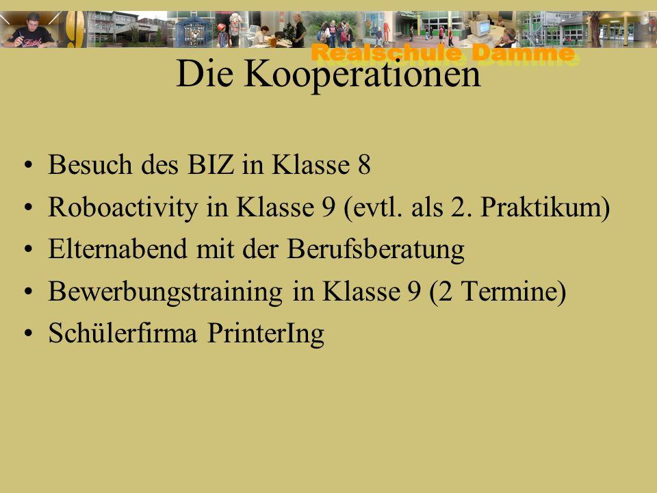 Die Kooperationen Besuch des BIZ in Klasse 8