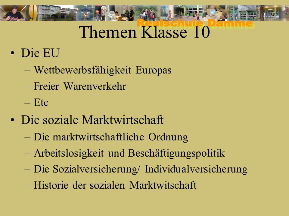 Themen Klasse 10 Die EU Die soziale Marktwirtschaft