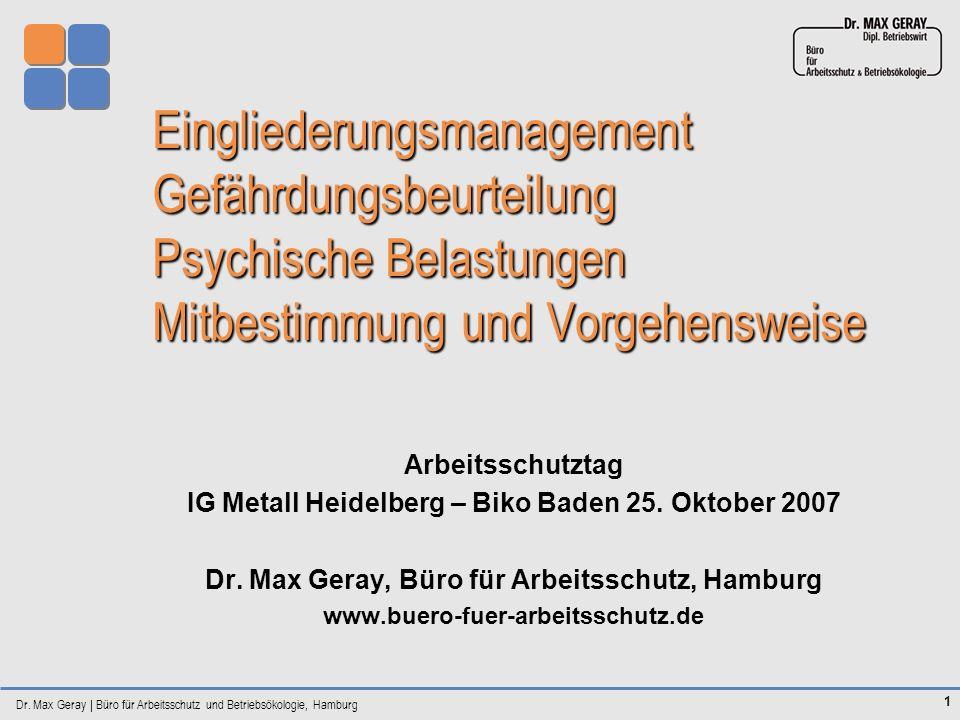 Eingliederungsmanagement Gefährdungsbeurteilung Psychische Belastungen Mitbestimmung und Vorgehensweise