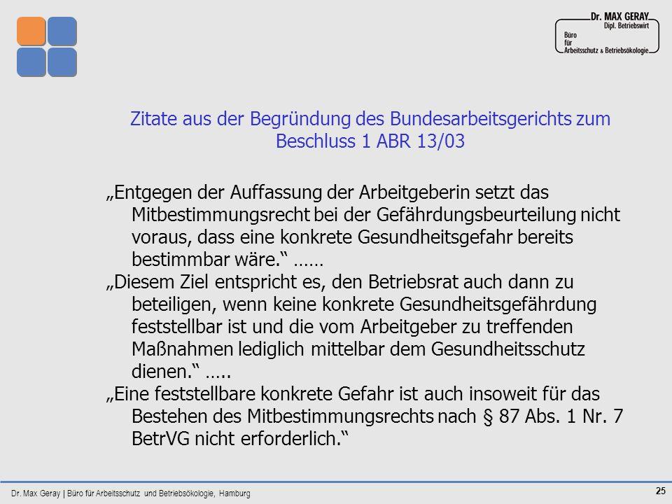 Zitate aus der Begründung des Bundesarbeitsgerichts zum Beschluss 1 ABR 13/03