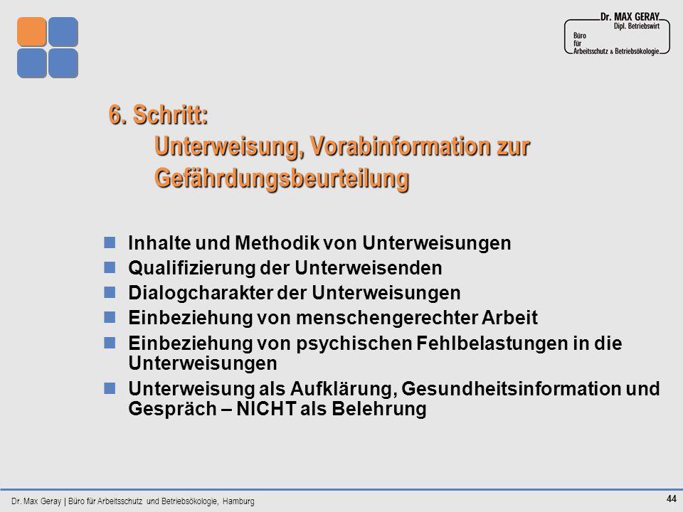 6. Schritt: Unterweisung, Vorabinformation zur Gefährdungsbeurteilung