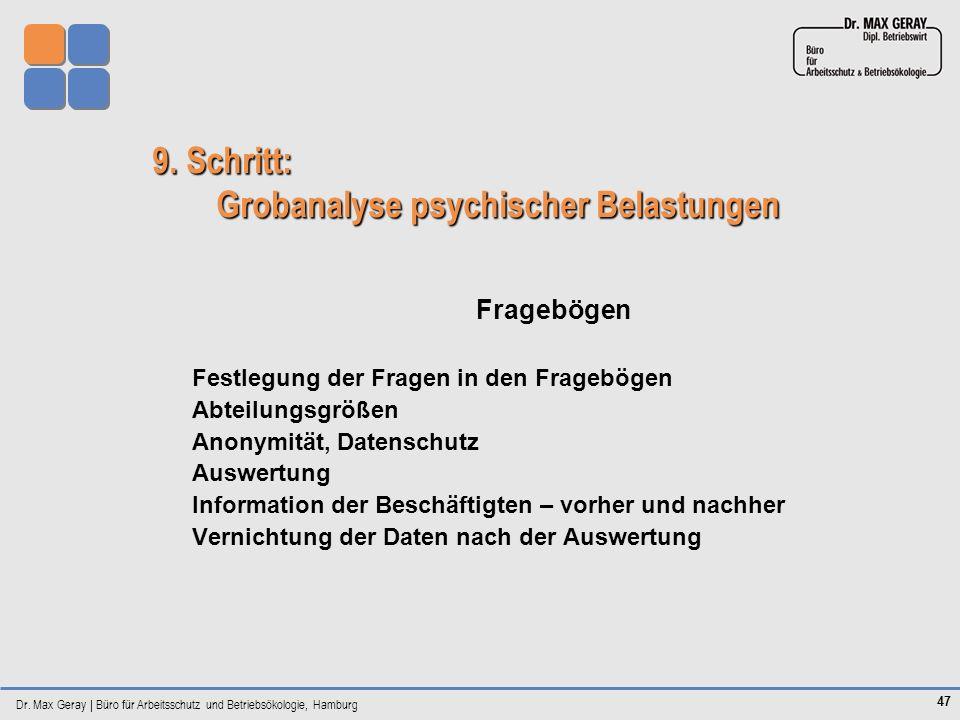 9. Schritt: Grobanalyse psychischer Belastungen