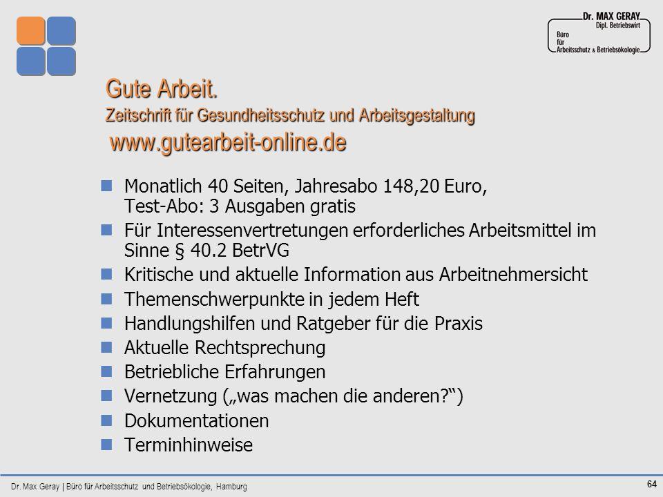 Gute Arbeit. Zeitschrift für Gesundheitsschutz und Arbeitsgestaltung www.gutearbeit-online.de