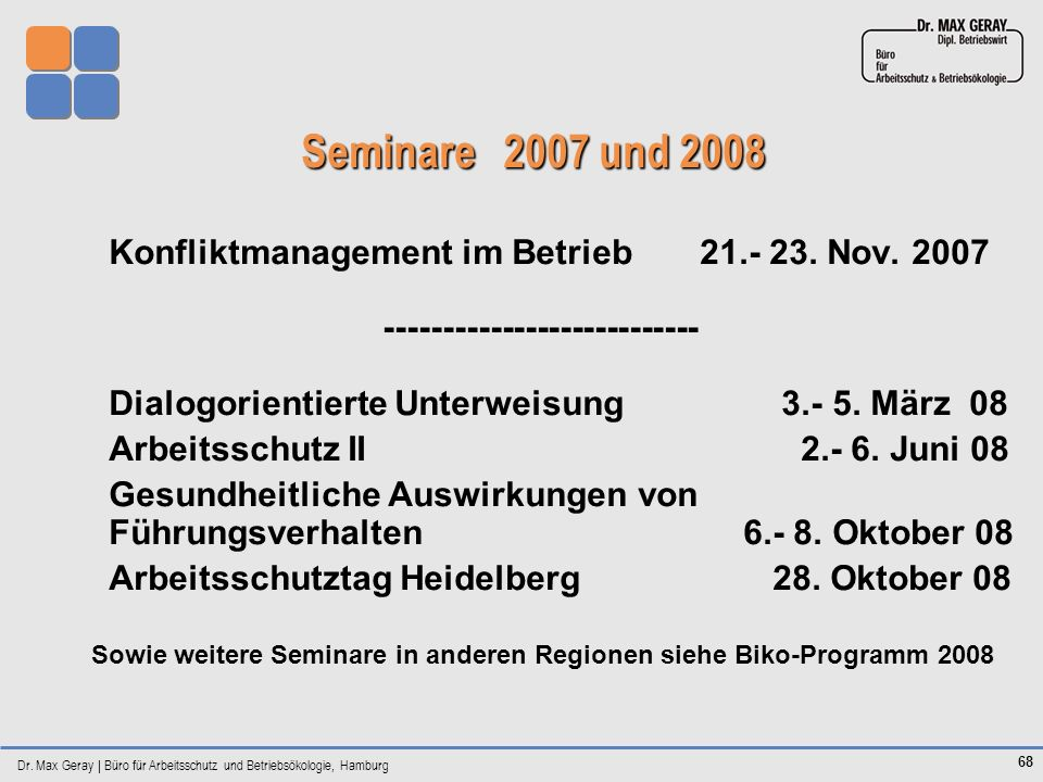 Sowie weitere Seminare in anderen Regionen siehe Biko-Programm 2008