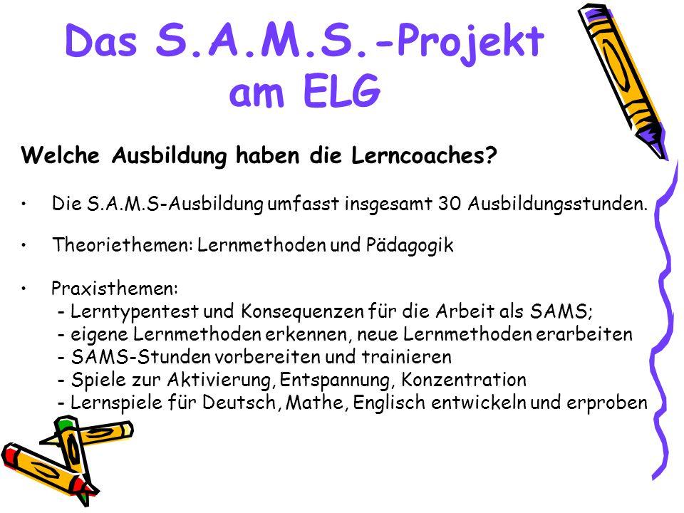 Das S.A.M.S.-Projekt am ELG