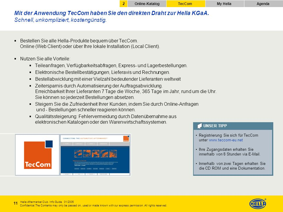 2 Online-Katalog. TecCom. My Hella. Agenda.