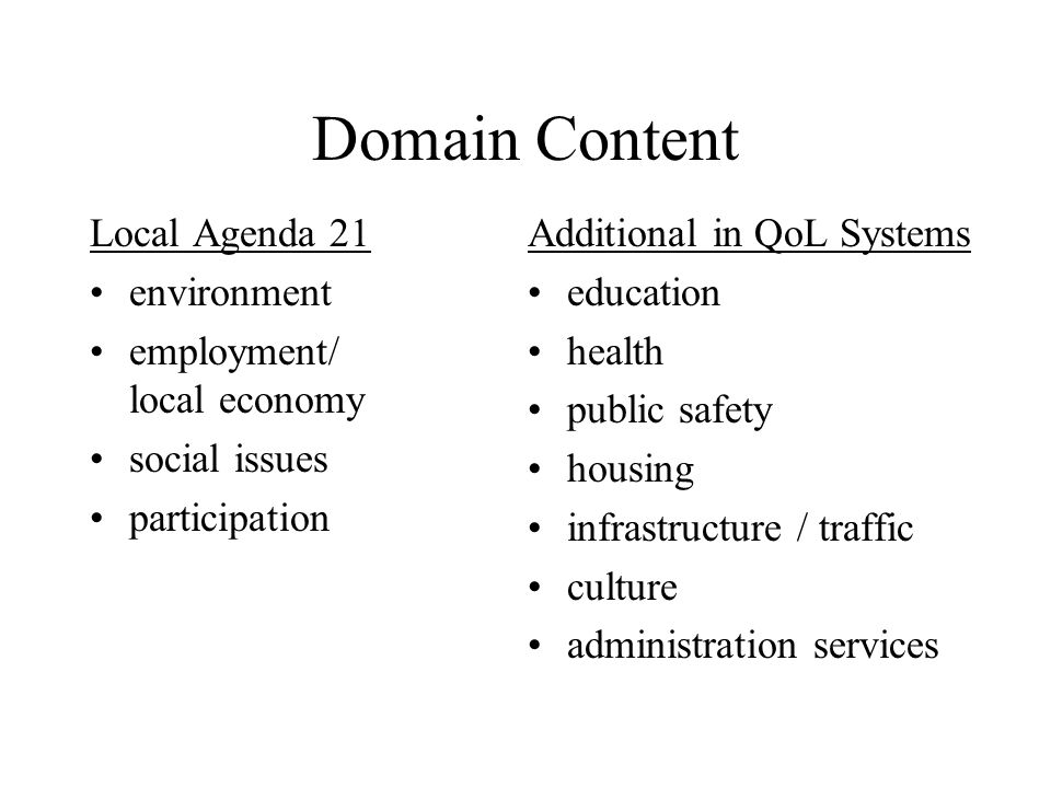 Domain Content Local Agenda 21 environment employment/ local economy