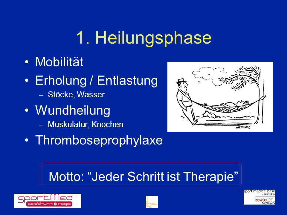 Motto: Jeder Schritt ist Therapie