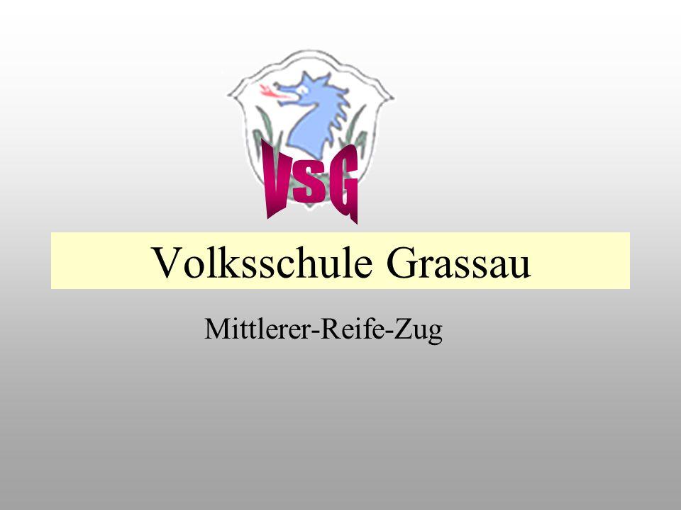 VSG Volksschule Grassau Mittlerer-Reife-Zug