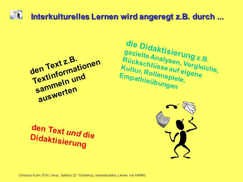 Interkulturelles Lernen wird angeregt z.B. durch ...