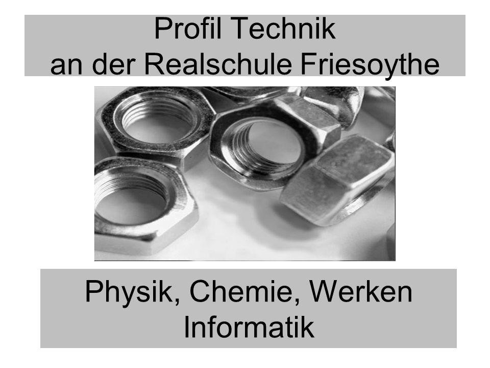 Profil Technik an der Realschule Friesoythe