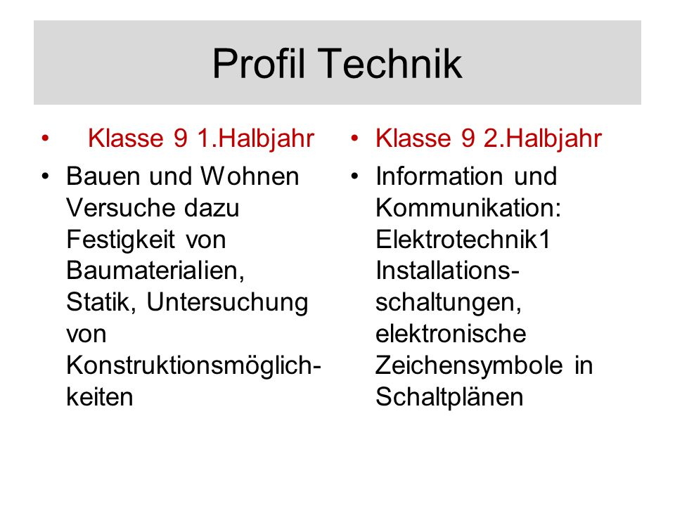 Profil Technik Klasse 9 1.Halbjahr