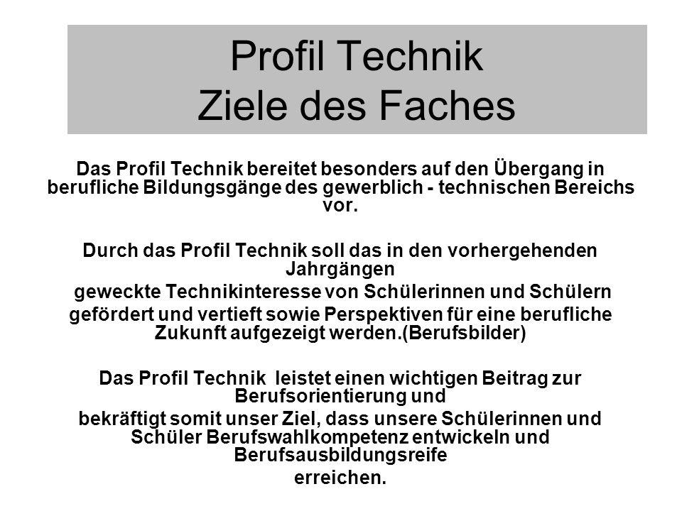 Profil Technik Ziele des Faches