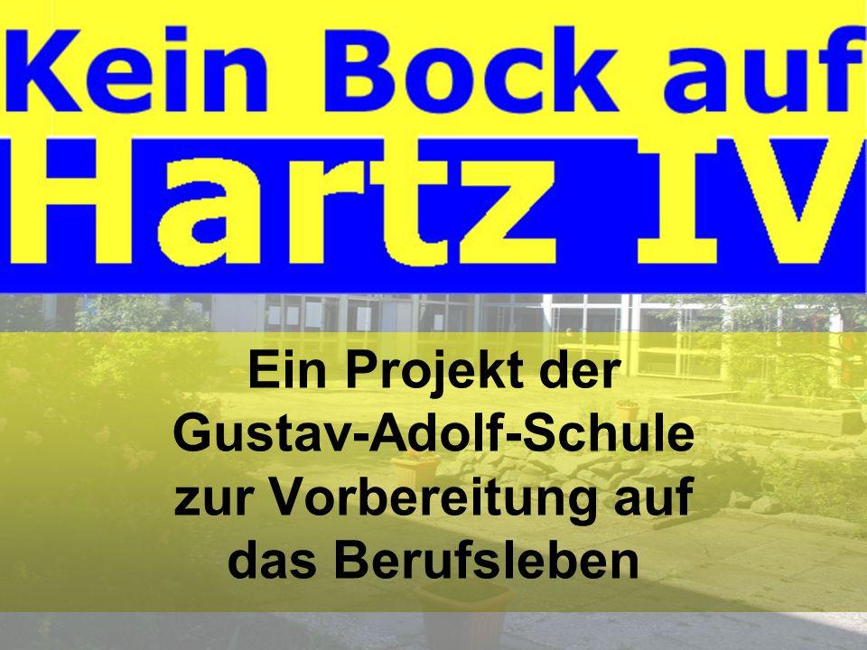 Ein Projekt der Gustav-Adolf-Schule zur Vorbereitung auf das Berufsleben