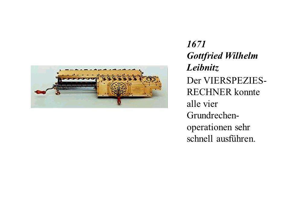 1671 Gottfried Wilhelm Leibnitz