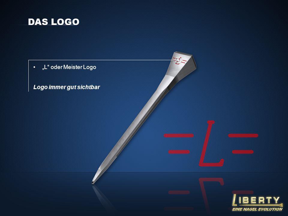 """""""L oder Meister Logo Logo immer gut sichtbar"""