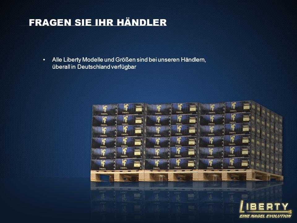 Alle Liberty Modelle und Größen sind bei unseren Händlern, überall in Deutschland verfügbar