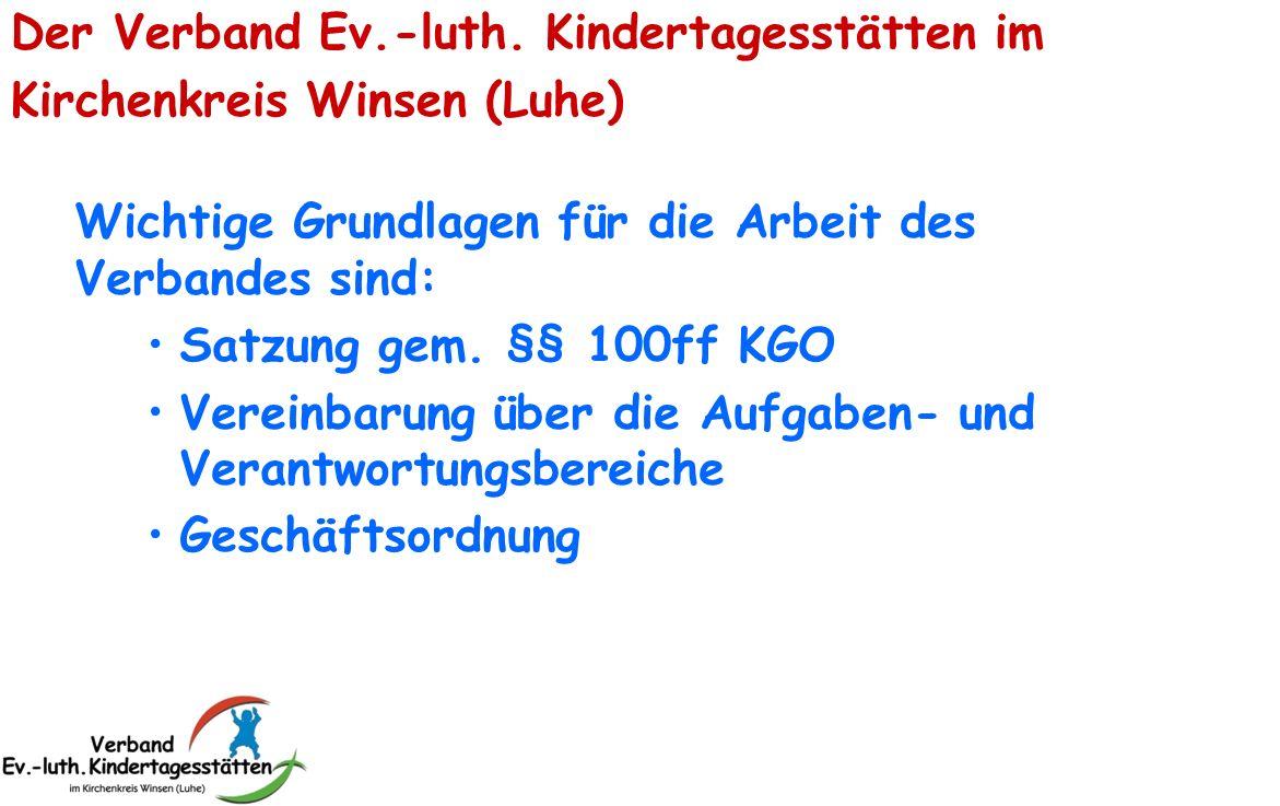 Der Verband Ev.-luth. Kindertagesstätten im Kirchenkreis Winsen (Luhe)