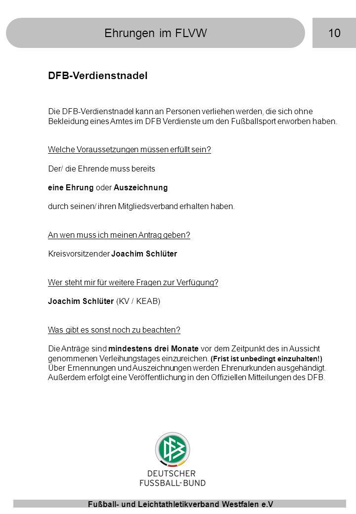 Ehrungen im FLVW 10 DFB-Verdienstnadel