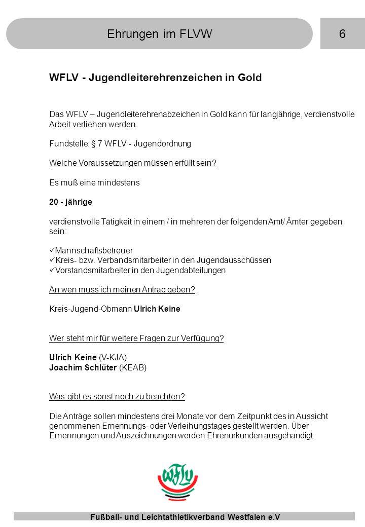 Ehrungen im FLVW 6 WFLV - Jugendleiterehrenzeichen in Gold