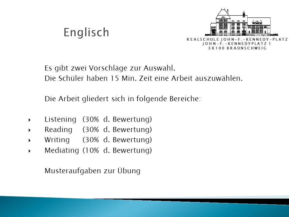 Englisch Es gibt zwei Vorschläge zur Auswahl.