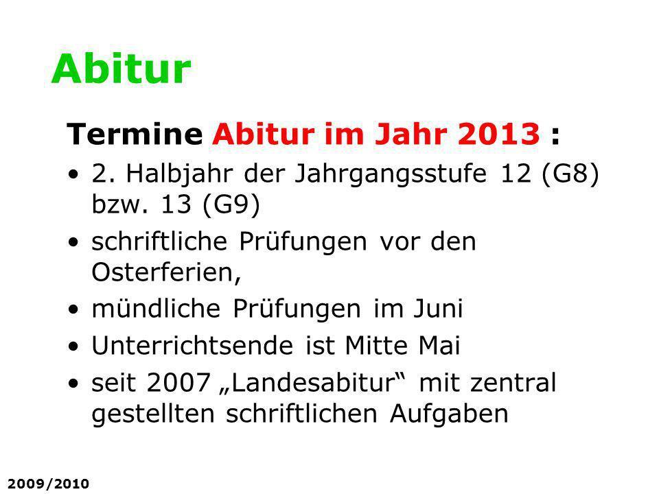 Abitur Termine Abitur im Jahr 2013 :