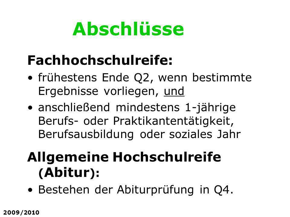 Abschlüsse Fachhochschulreife: Allgemeine Hochschulreife (Abitur):