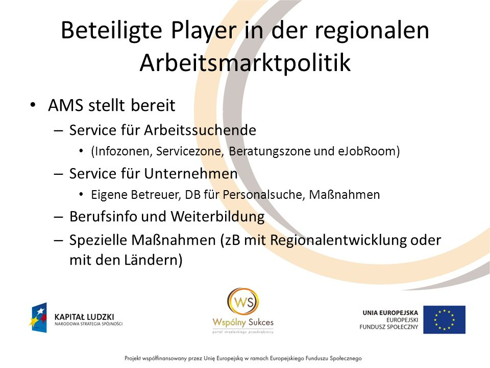 Beteiligte Player in der regionalen Arbeitsmarktpolitik